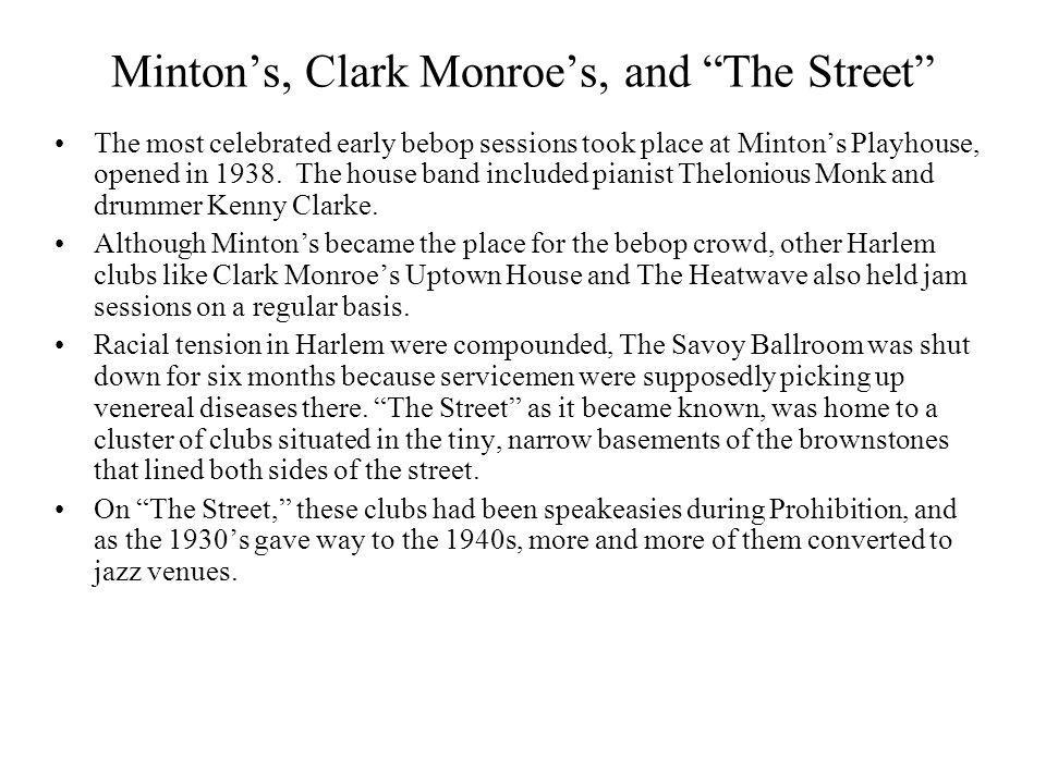 Minton's, Clark Monroe's, and The Street