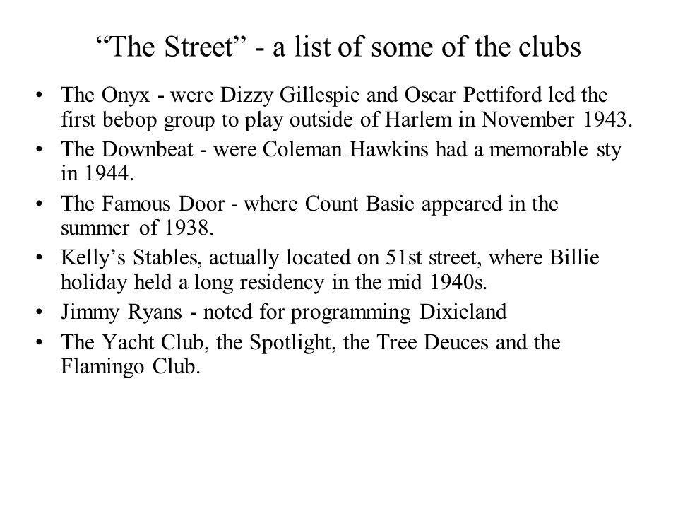 The Street - a list of some of the clubs