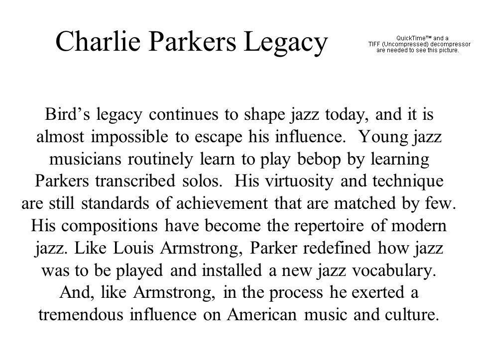 Charlie Parkers Legacy