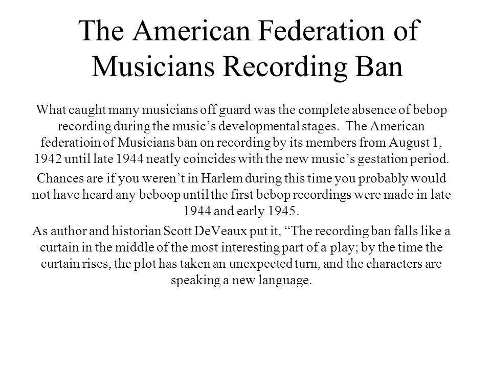 The American Federation of Musicians Recording Ban