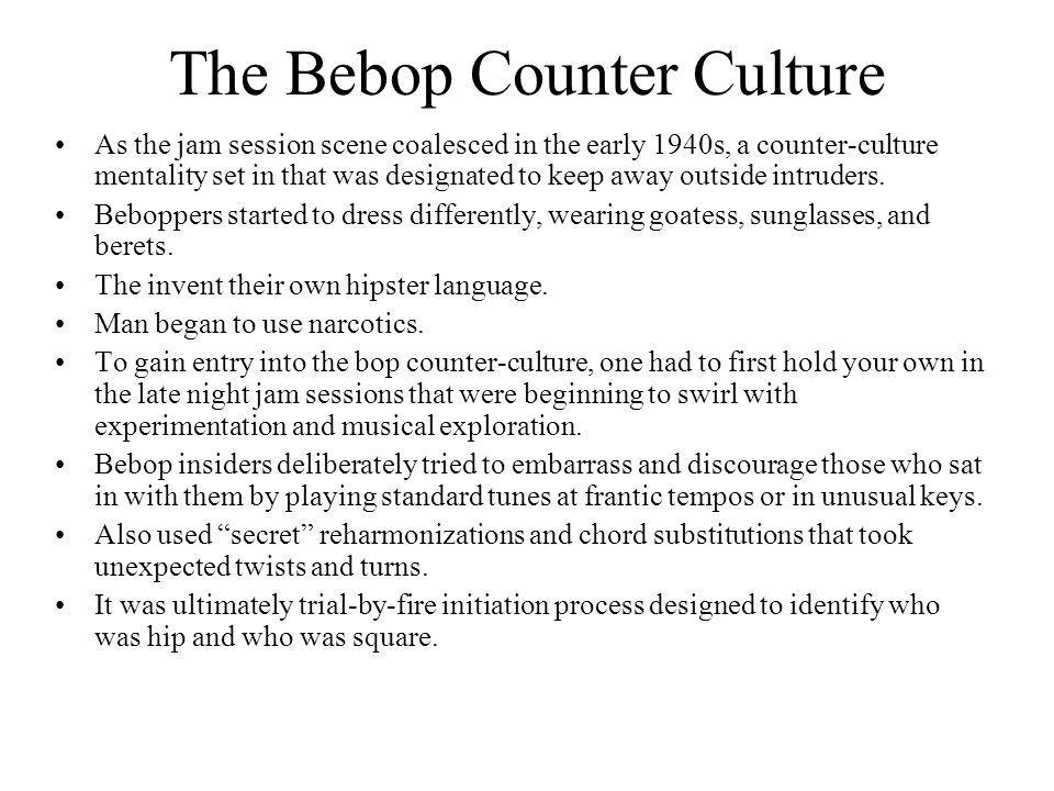 The Bebop Counter Culture