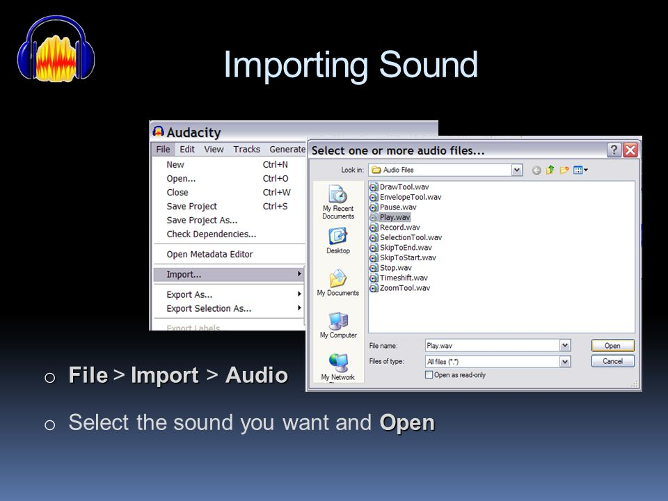 Importing Sound File > Import > Audio
