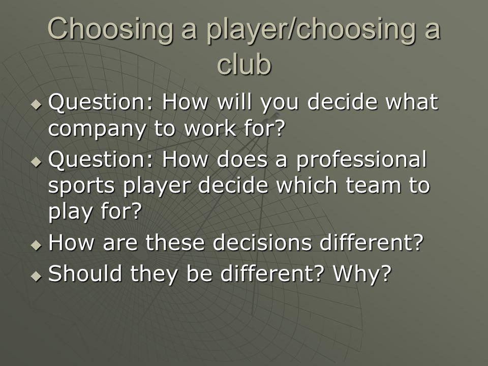 Choosing a player/choosing a club