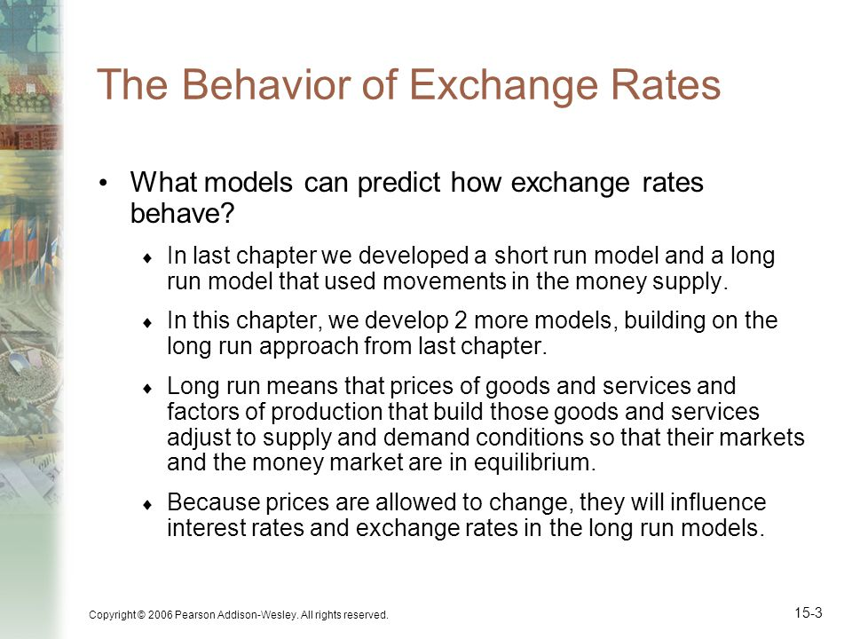 The Behavior of Exchange Rates