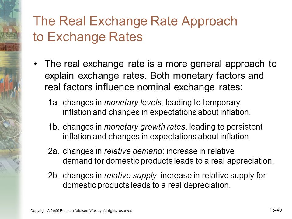 The Real Exchange Rate Approach to Exchange Rates