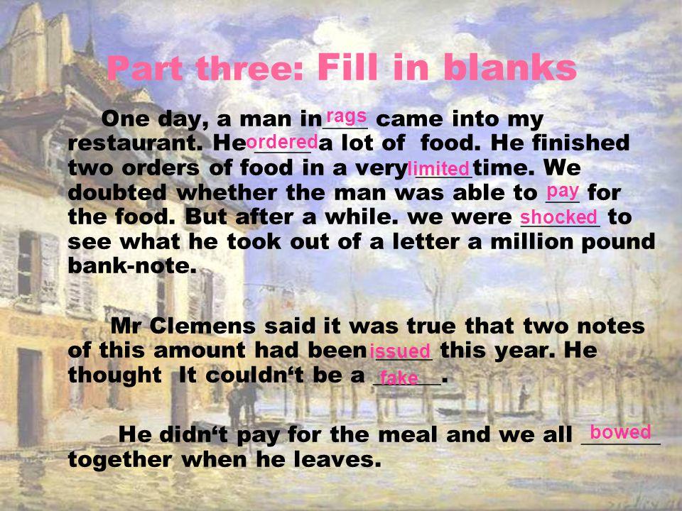 Part three: Fill in blanks