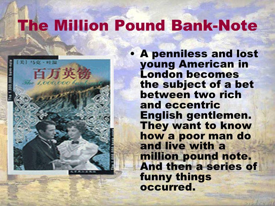 The Million Pound Bank-Note