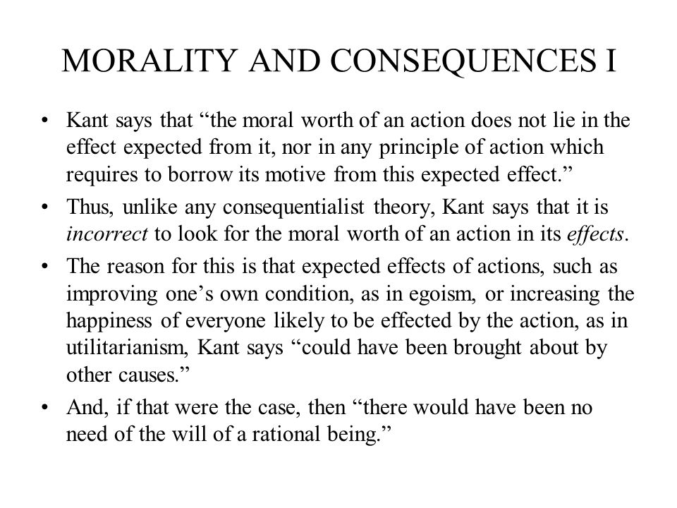 MORALITY AND CONSEQUENCES I