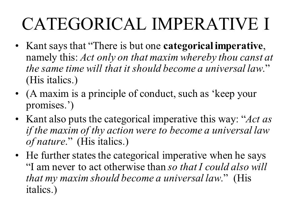 CATEGORICAL IMPERATIVE I