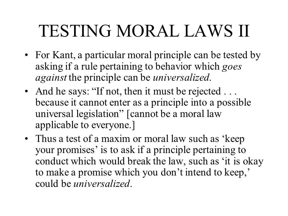 TESTING MORAL LAWS II
