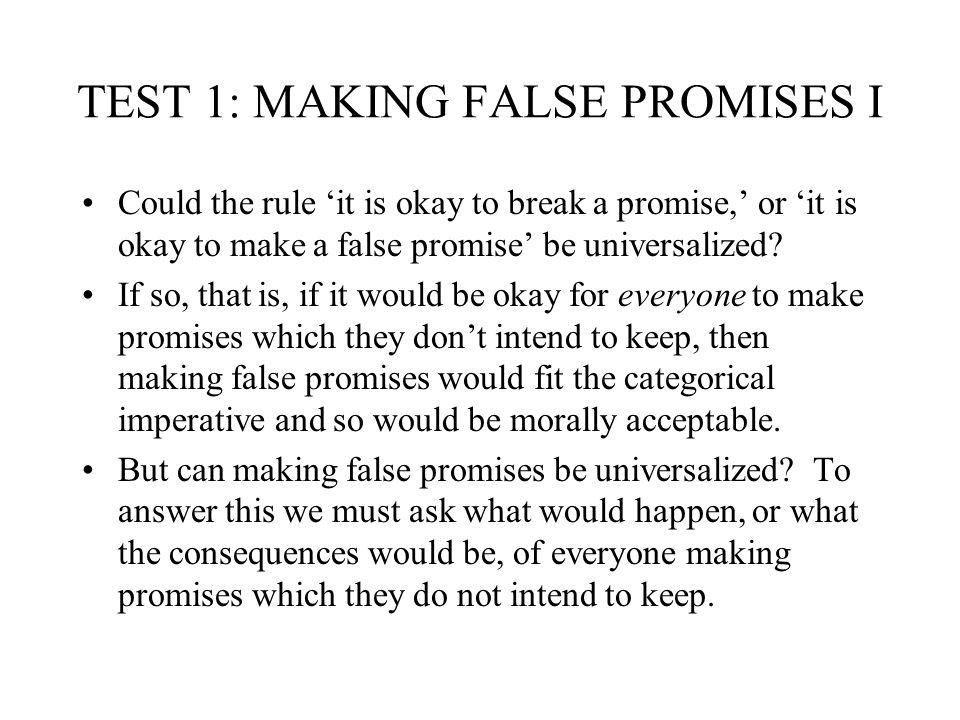 TEST 1: MAKING FALSE PROMISES I