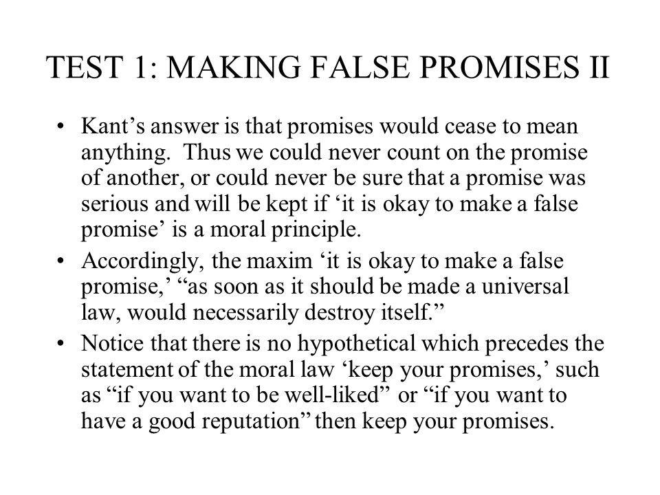 TEST 1: MAKING FALSE PROMISES II