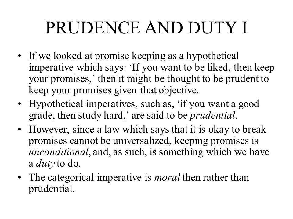 PRUDENCE AND DUTY I