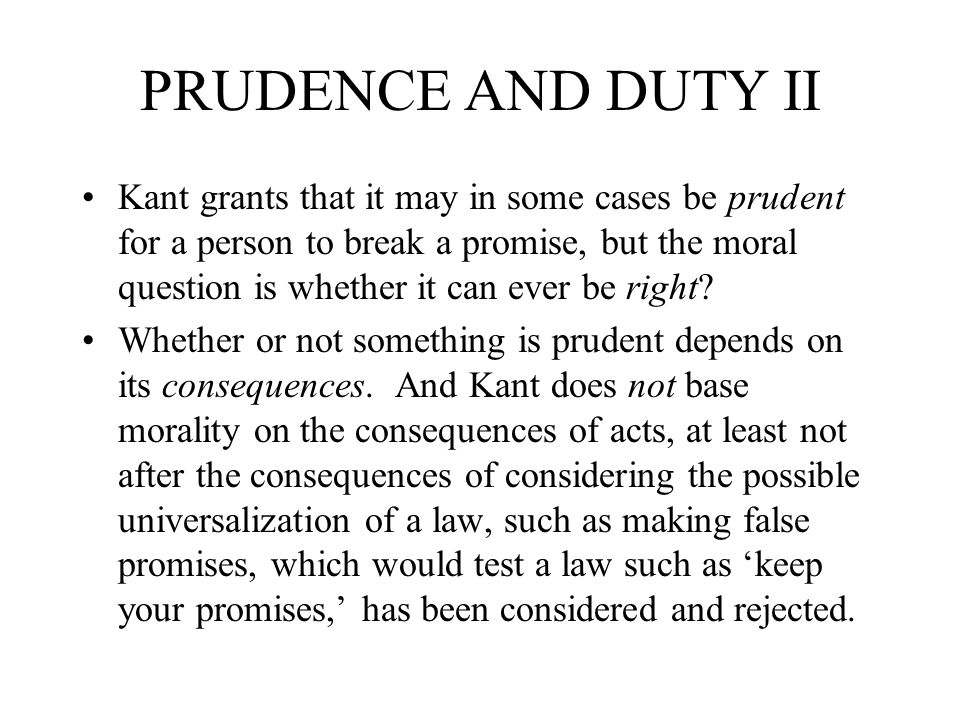 PRUDENCE AND DUTY II