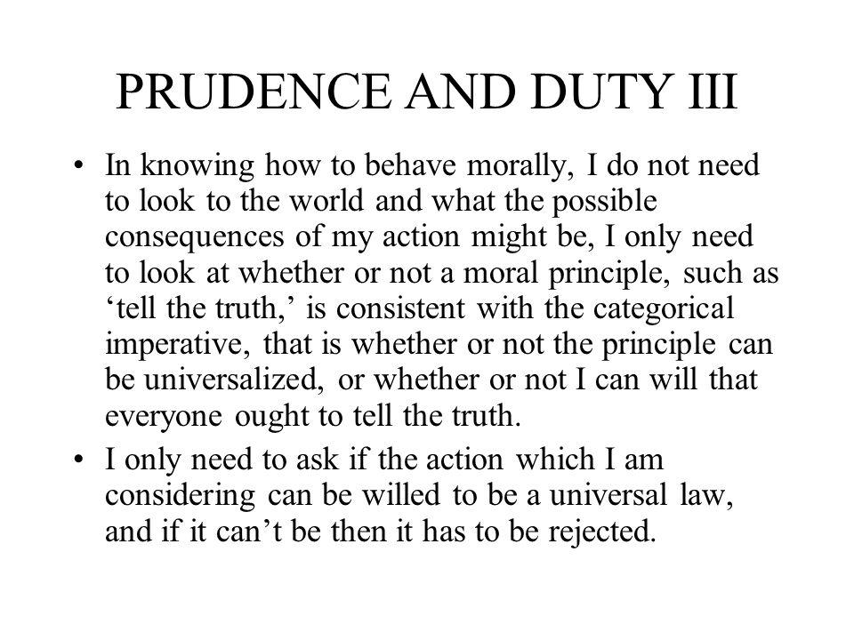 PRUDENCE AND DUTY III