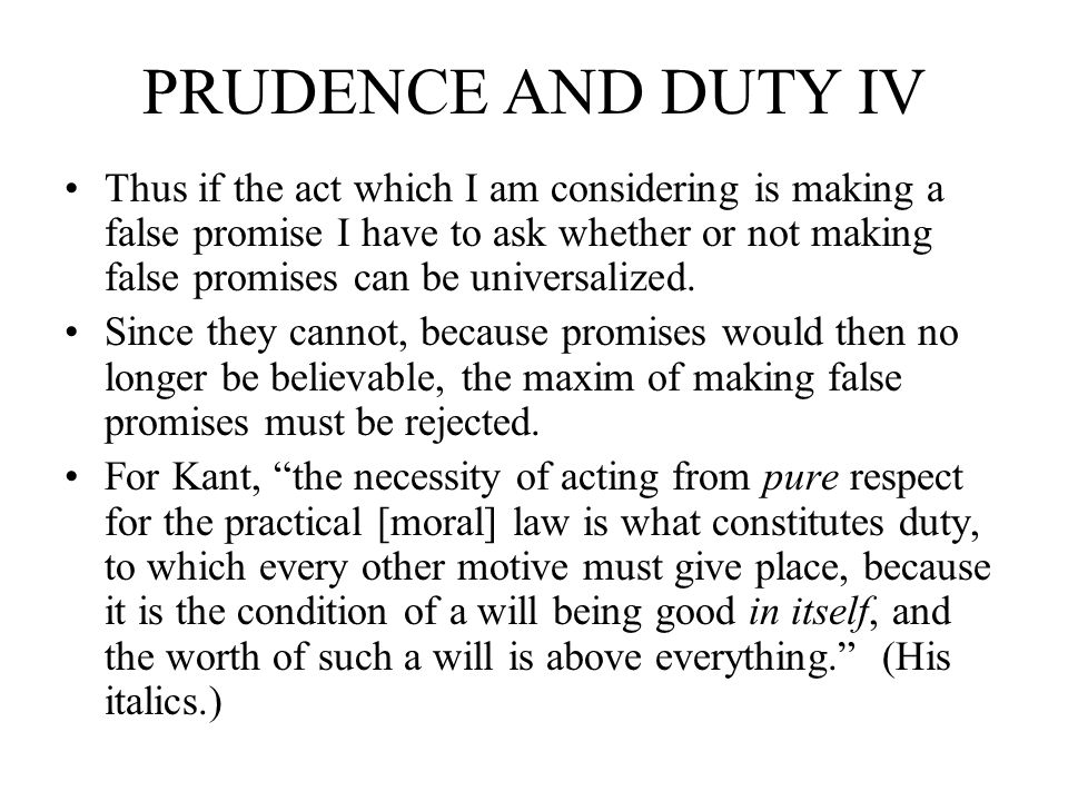 PRUDENCE AND DUTY IV