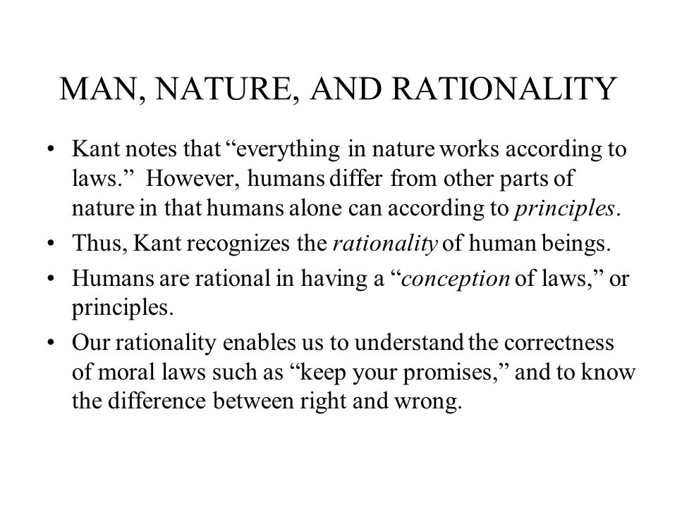 MAN, NATURE, AND RATIONALITY