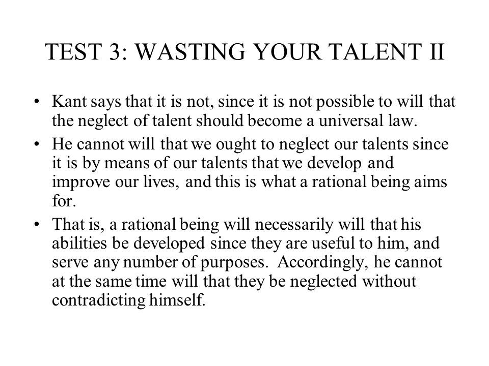 TEST 3: WASTING YOUR TALENT II