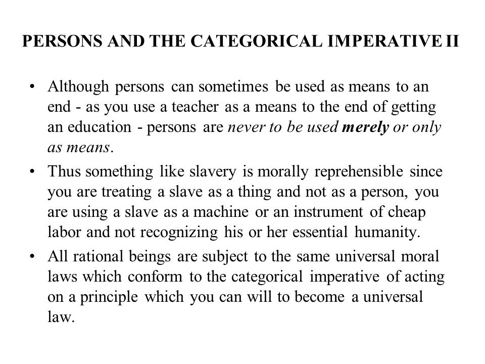 PERSONS AND THE CATEGORICAL IMPERATIVE II