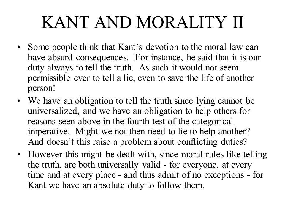 KANT AND MORALITY II