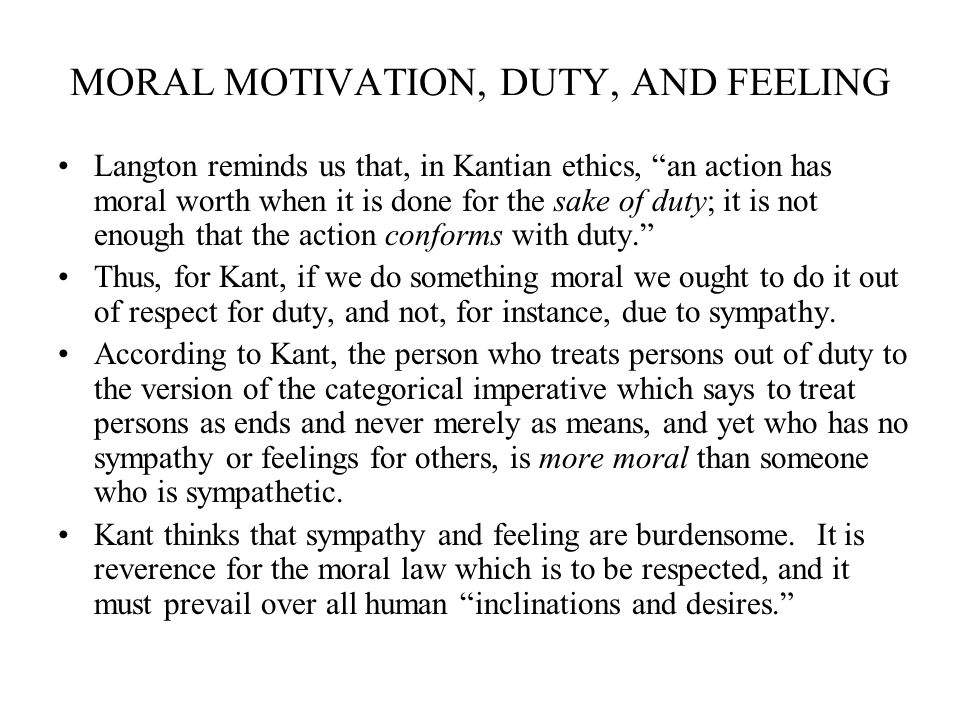 MORAL MOTIVATION, DUTY, AND FEELING