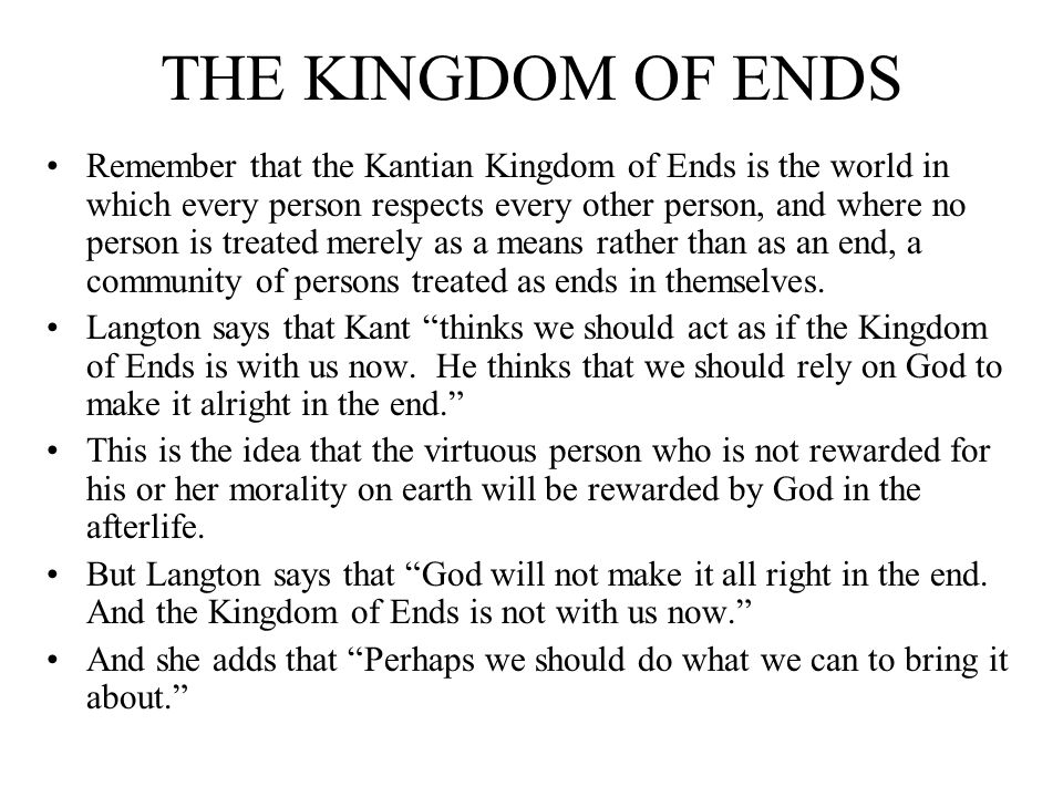 THE KINGDOM OF ENDS