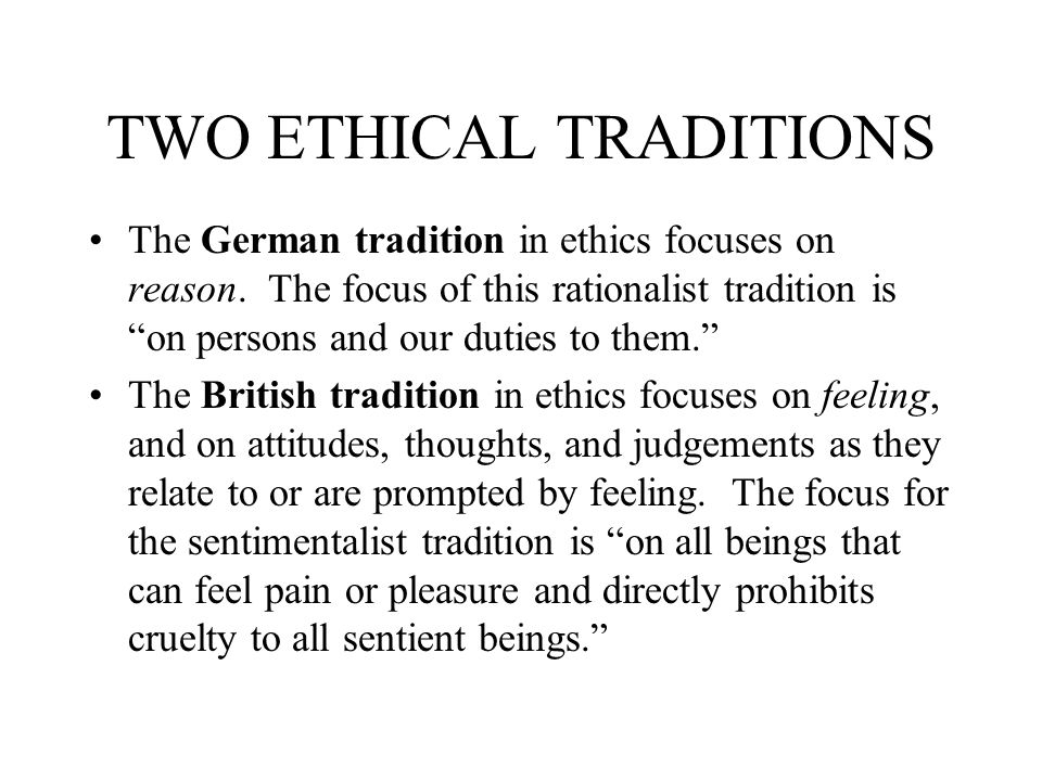 TWO ETHICAL TRADITIONS