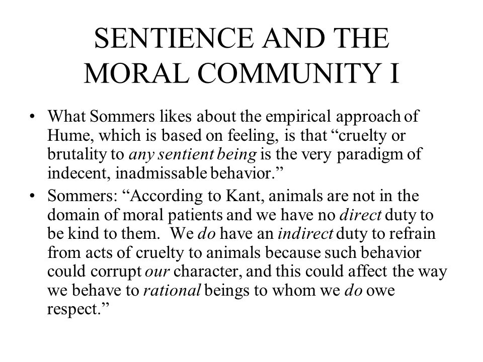 SENTIENCE AND THE MORAL COMMUNITY I