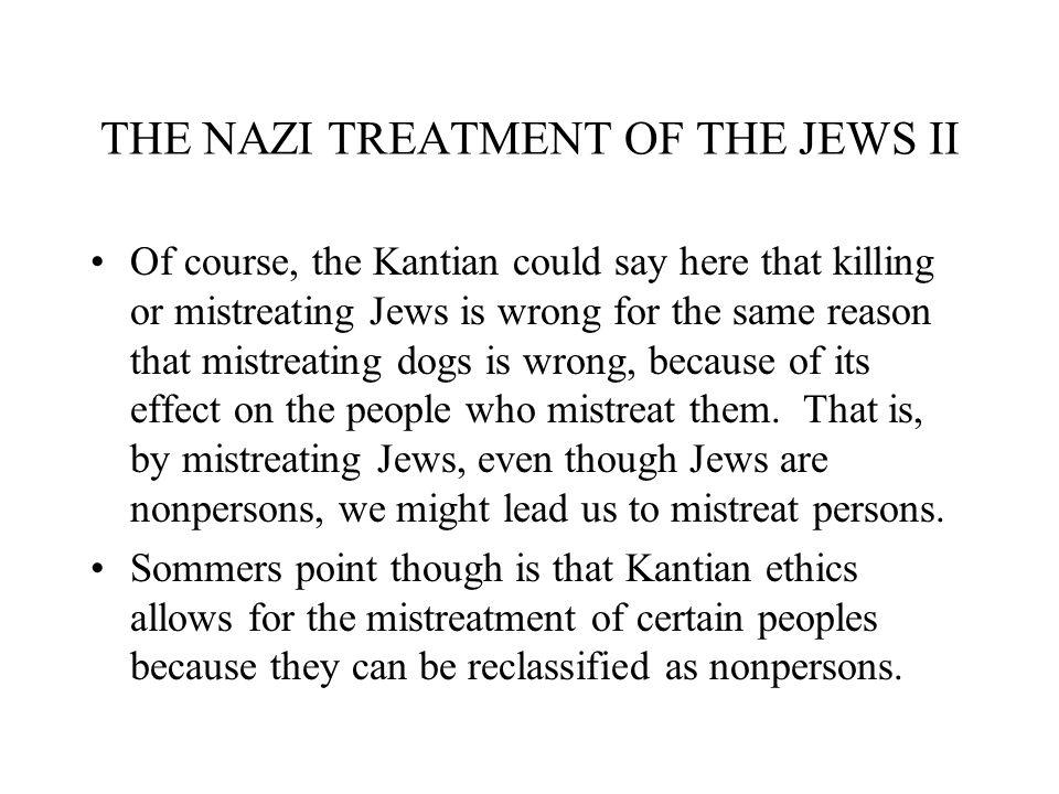 THE NAZI TREATMENT OF THE JEWS II