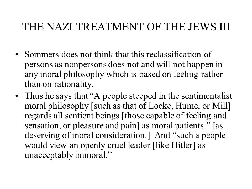 THE NAZI TREATMENT OF THE JEWS III