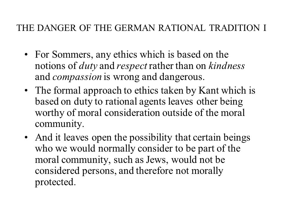 THE DANGER OF THE GERMAN RATIONAL TRADITION I