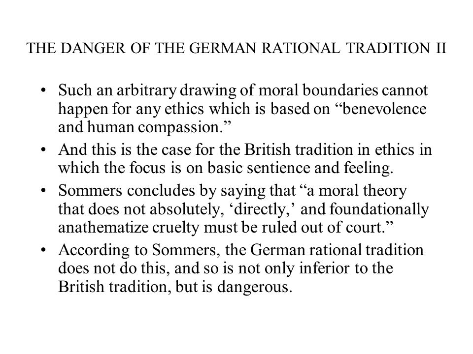THE DANGER OF THE GERMAN RATIONAL TRADITION II