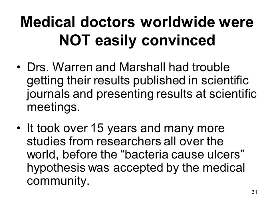 Medical doctors worldwide were NOT easily convinced