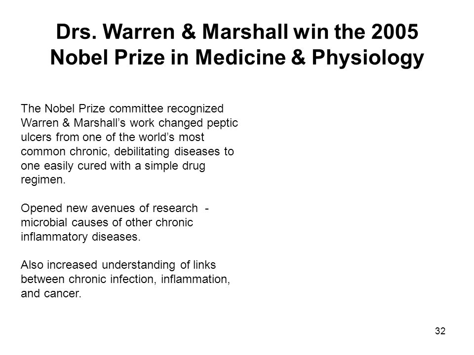 Drs. Warren & Marshall win the 2005 Nobel Prize in Medicine & Physiology