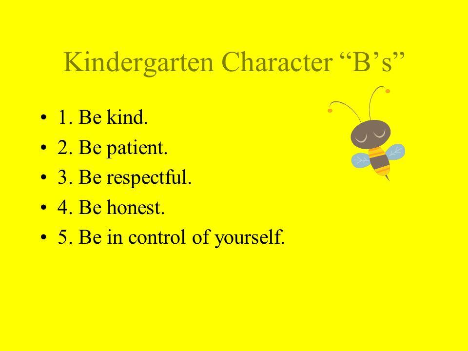 Kindergarten Character B's