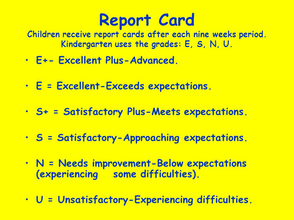 Report Card Children receive report cards after each nine weeks period