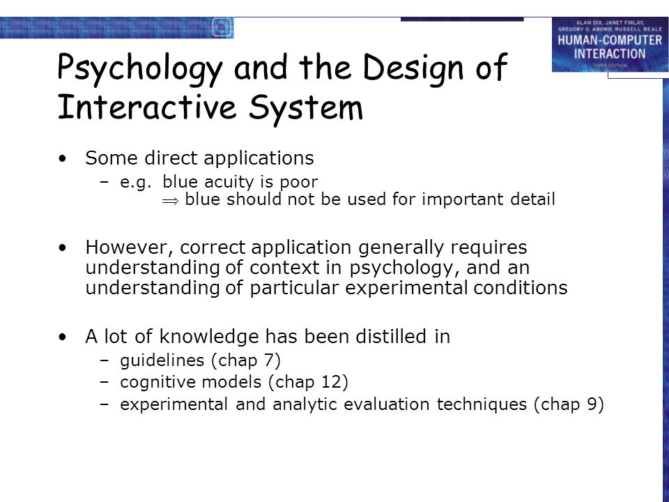 Psychology and the Design of Interactive System