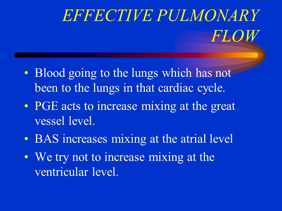 EFFECTIVE PULMONARY FLOW