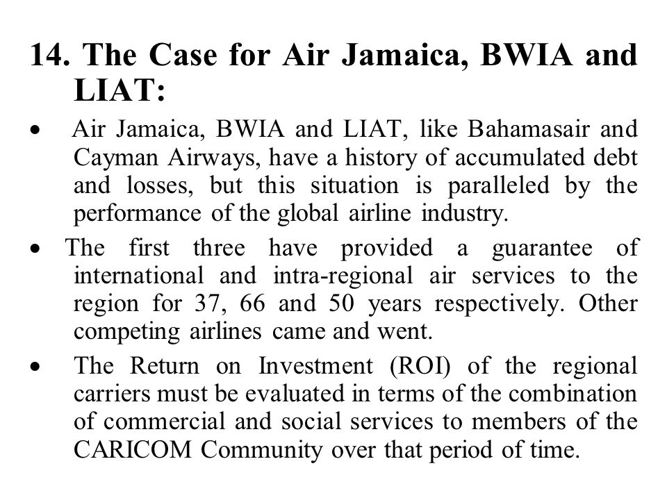 14. The Case for Air Jamaica, BWIA and LIAT: