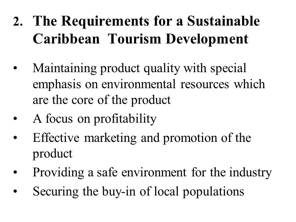 2. The Requirements for a Sustainable Caribbean Tourism Development