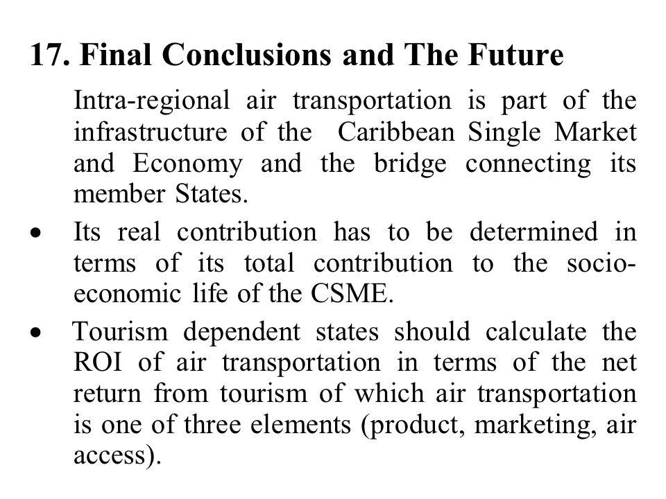 17. Final Conclusions and The Future