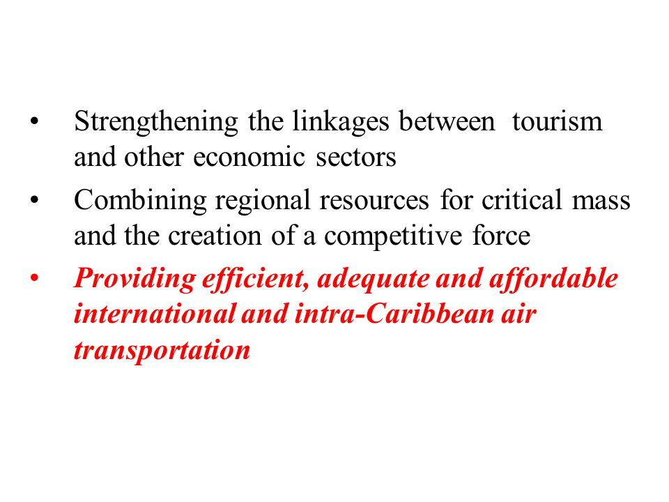 Strengthening the linkages between tourism and other economic sectors