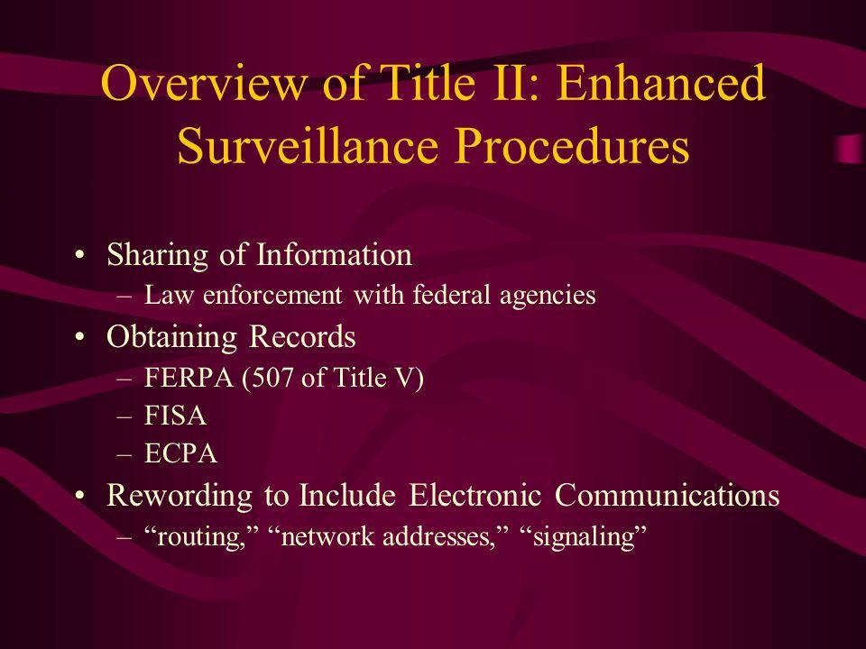 Overview of Title II: Enhanced Surveillance Procedures