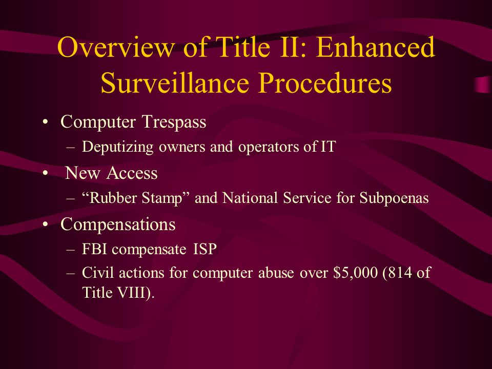 Overview of Title II: Enhanced Surveillance Procedures