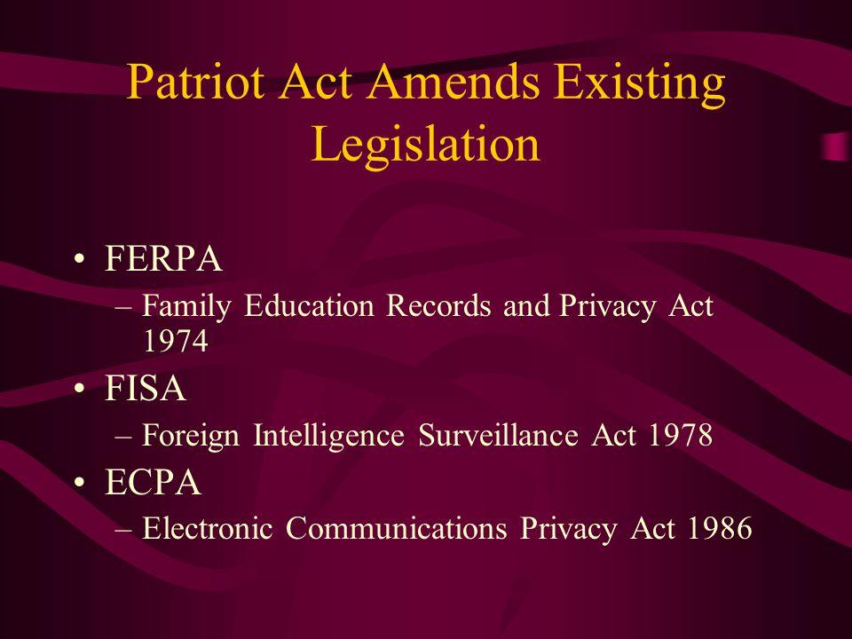 Patriot Act Amends Existing Legislation