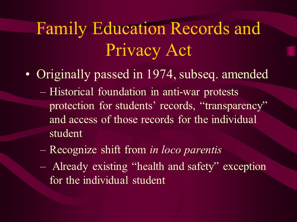 Family Education Records and Privacy Act