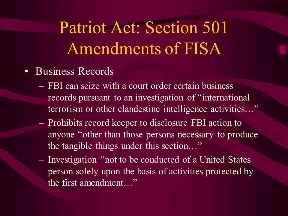 Patriot Act: Section 501 Amendments of FISA