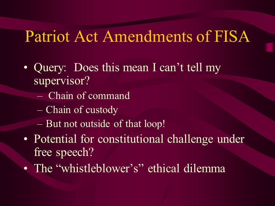 Patriot Act Amendments of FISA