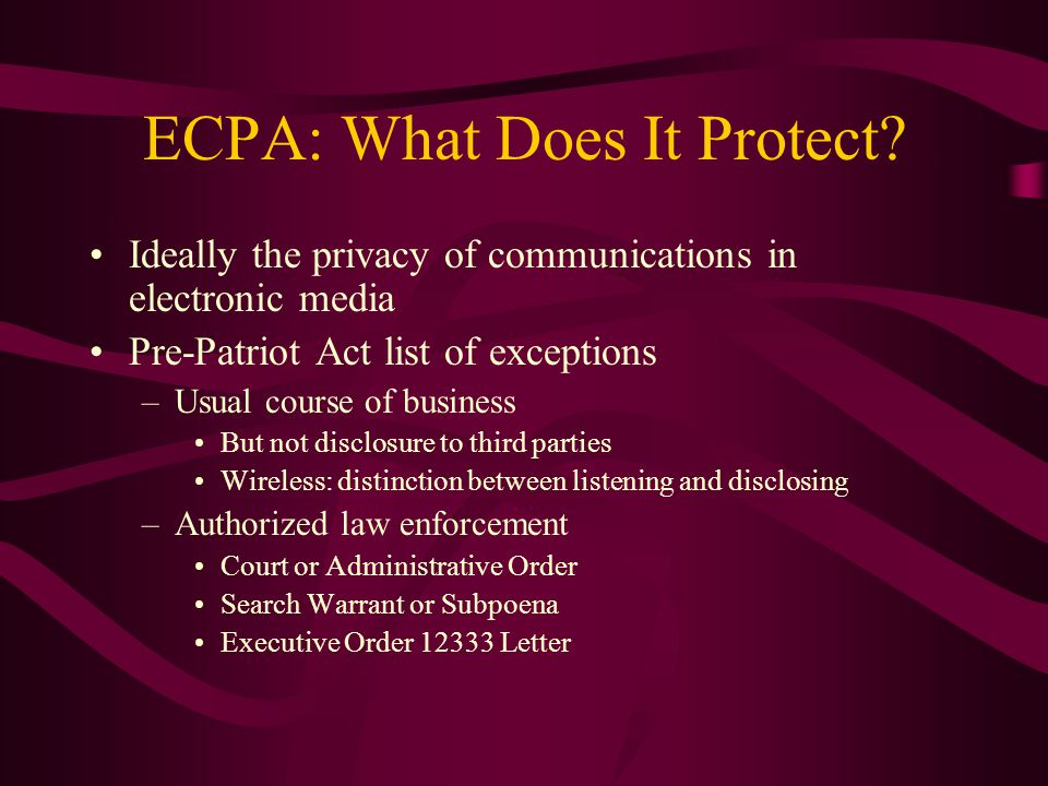 ECPA: What Does It Protect
