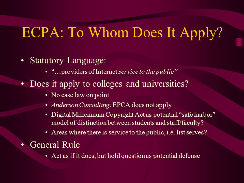 ECPA: To Whom Does It Apply